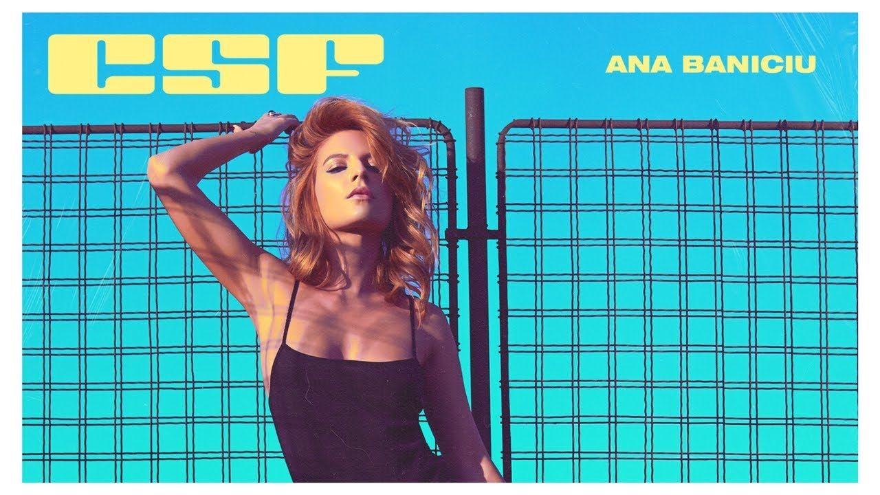 Ana Baniciu – CSF, n-ai CSF | Videoclip oficial