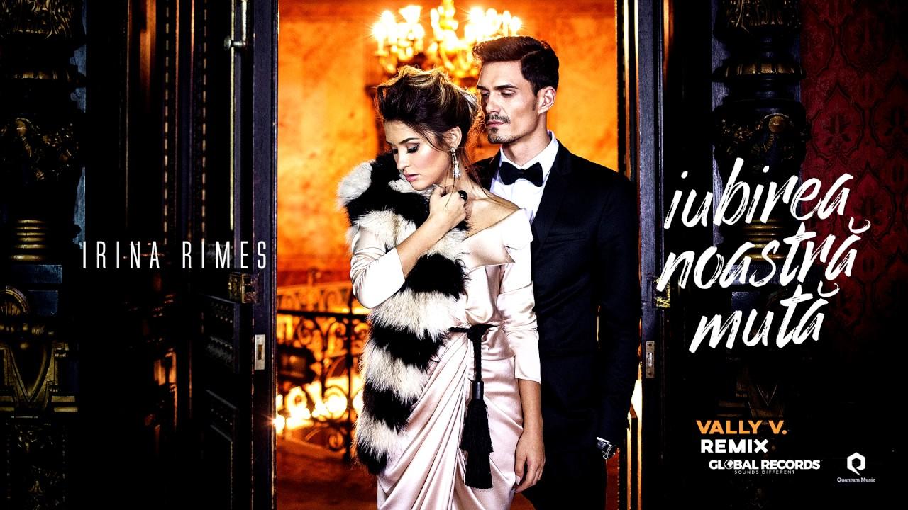 Irina Rimes – Iubirea Noastra Muta | Vally V Remix
