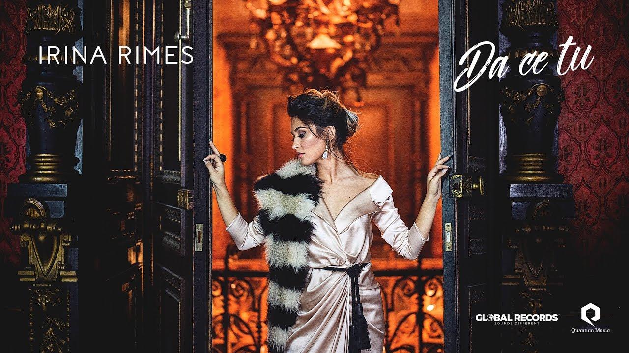 Irina Rimes – Da Ce Tu (Official Video)