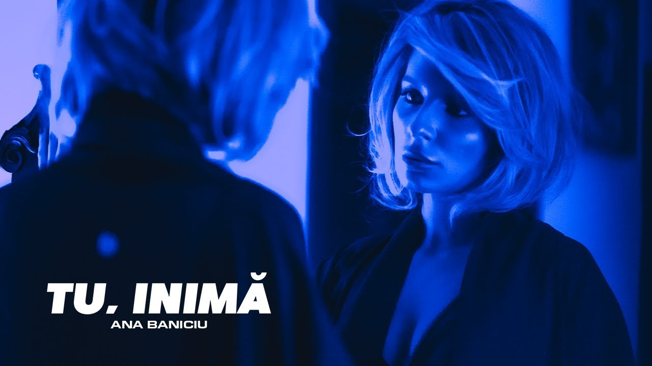 Ana Baniciu - Tu, inima | Official Video