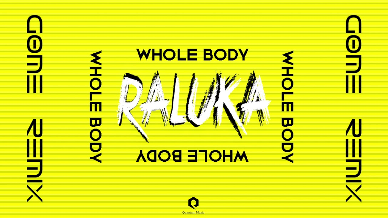 Raluka - Whole Body  | GØME Remix