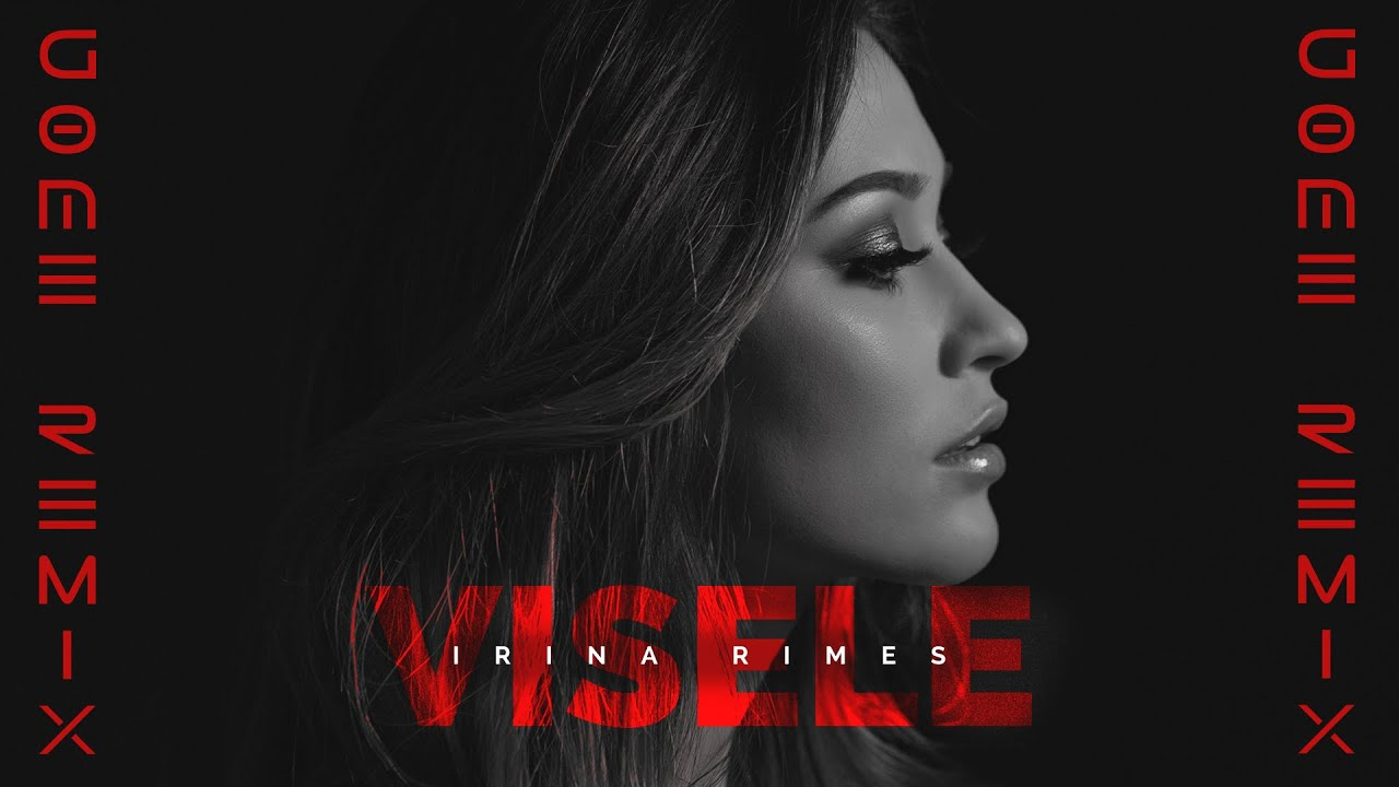 Irina Rimes - Visele  | GØME Remix